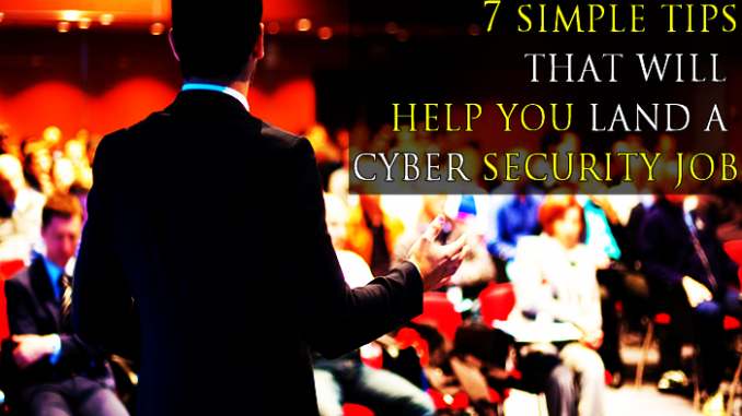 Cyber Security Jobs: How to secure one (7 simple tips)