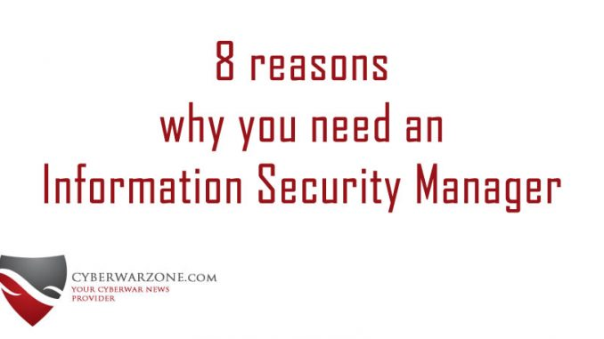 8 reasons why you need an Information Security Manager