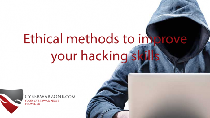 Ethical methods to improve your hacking skills